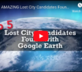 Top 5 AMAZING Lost City Candidates Found with Google Earth